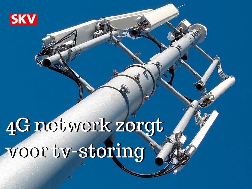 4G netwerk voor mobiel internet kan zorgen voor tv-storing