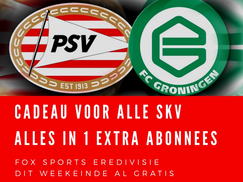 Weekendcadeau voor SKV abonnees met Alles-in-1 Extra abonnement. Vanavond al gratis FOX Eredivisie kijken