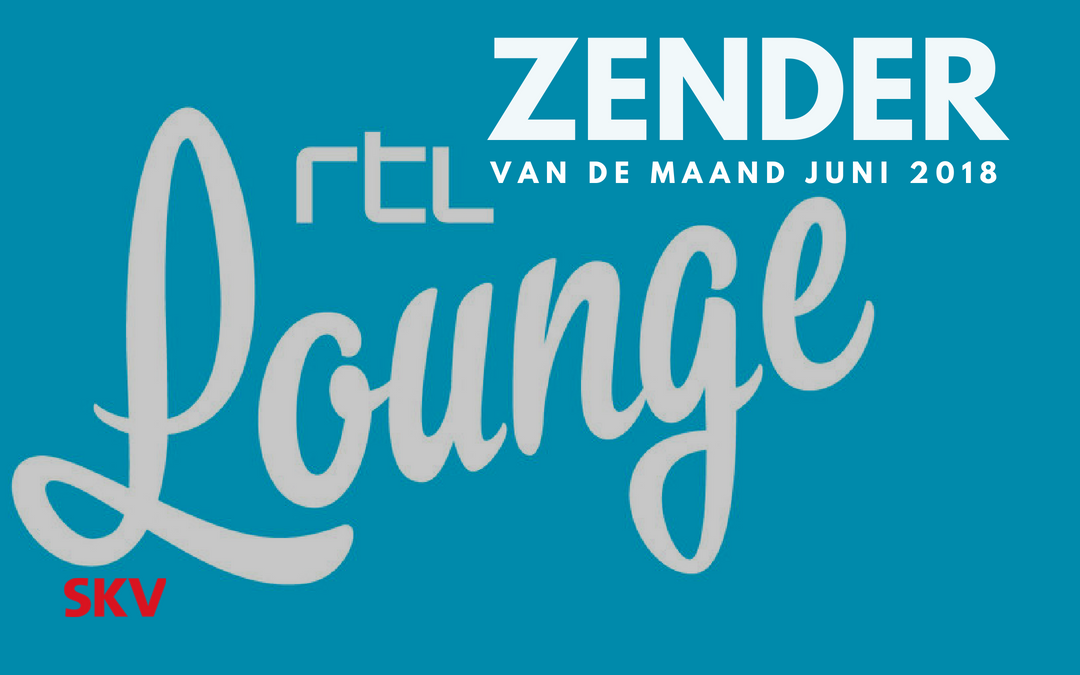 RTL Lounge vrouwenzender van de maand juni bij SKV