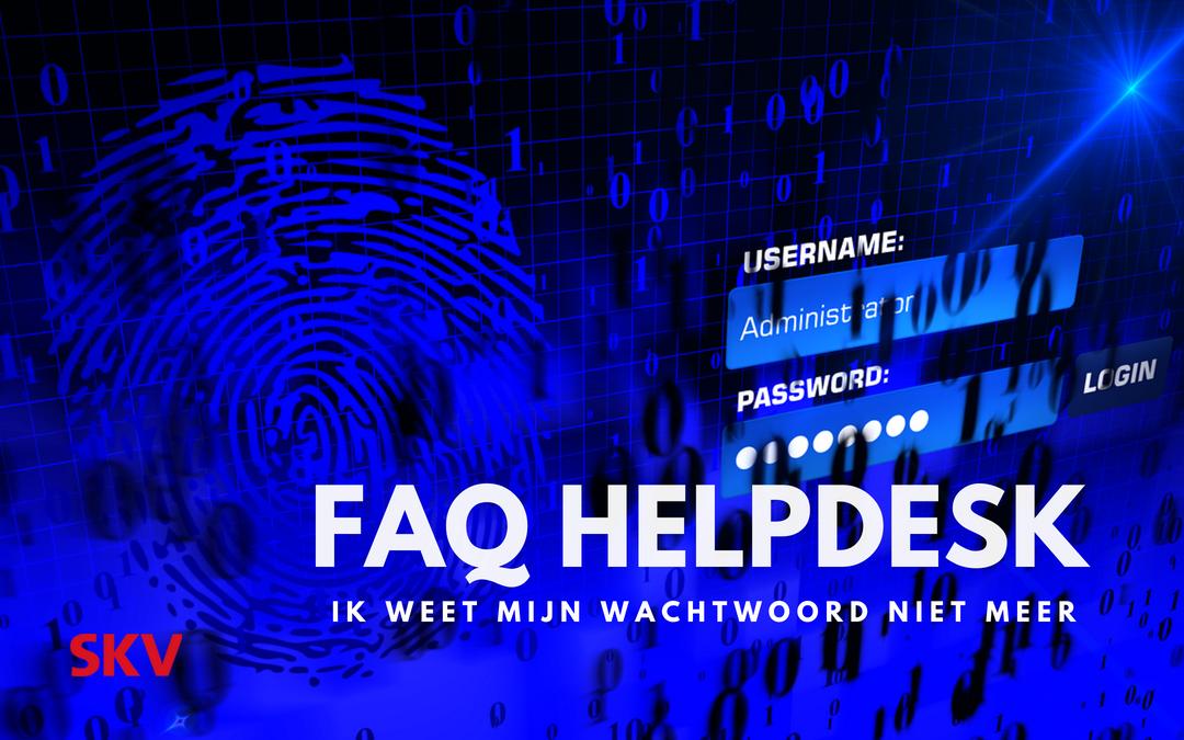 Ik weet mijn wachtwoord niet meer. Kunt u mij helpen? Niet altijd…