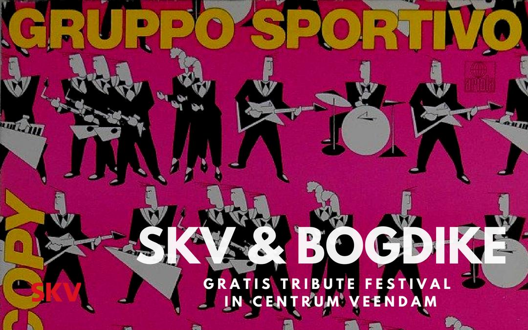 Zaterdag 25 augustus 2018 gratis SKV Bogdike Tribute Festival