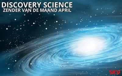 Discovery Science zender van de maand april 2019 op kanaal 999