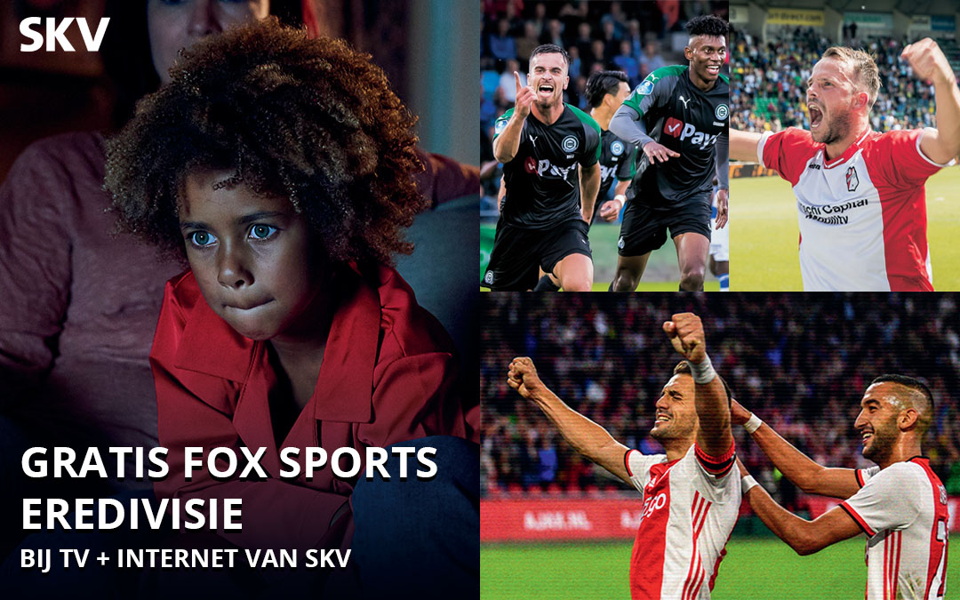 Gratis FOX Sports Eredivisie bij TV + Internet van SKV