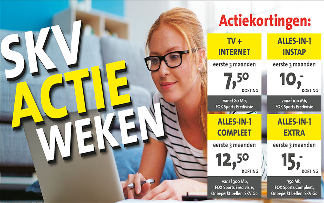 SKV Actieweken! Eerste 3 maanden tot € 15,- korting p/mnd!