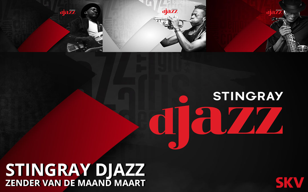 Stingray Djazz zender van de maand maart 2020 SKV site