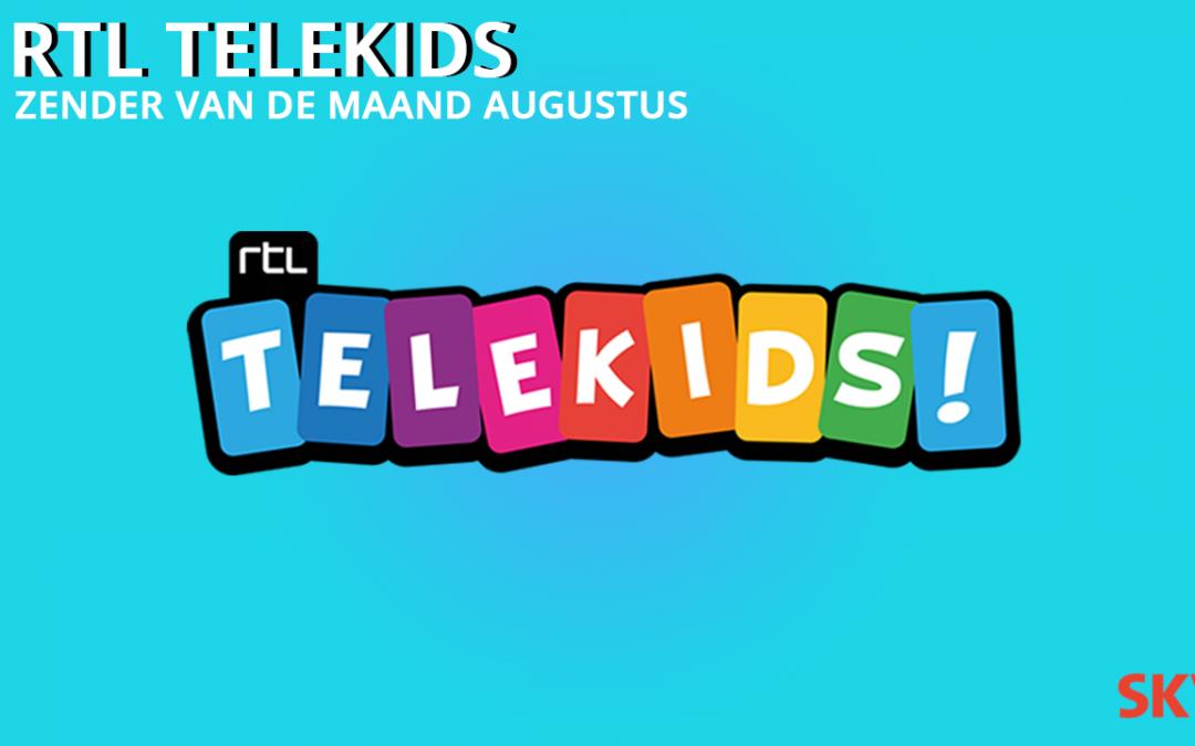 RTL Telekids zender van de maand augustus 2021